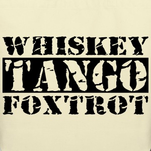 Whiskey Tango Foxtrot WTF Bags & backpacks - Eco-Friendly Cotton Tote