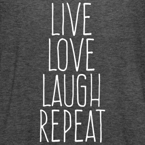 live love laugh repeat Tanks - Women's Flowy Tank Top by Bella
