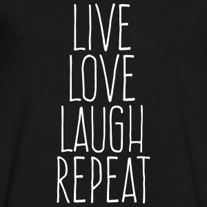 live love laugh repeat T-Shirts - Men's V-Neck T-Shirt by Canvas