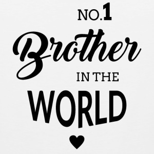 No.1 Brother in the world Sportswear - Men's Premium Tank
