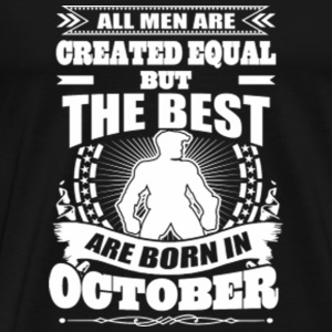 Born in October - Men's Premium T-Shirt