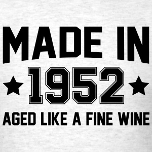 Made In 1952 Aged Like A Fine Wine T-Shirts - Men's T-Shirt