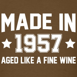 Made In 1957 Aged Like A Fine Wine T-Shirts - Men's T-Shirt