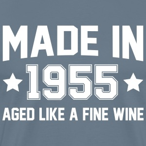Made In 1955 Aged Like A Fine Wine T-Shirts - Men's Premium T-Shirt