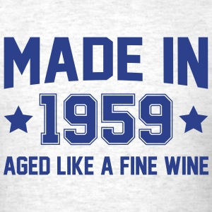 Made In 1959 Aged Like A Fine Wine T-Shirts - Men's T-Shirt