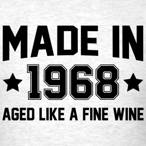 Made In 1968 Aged Like A Fine Wine T-Shirts - Men's T-Shirt