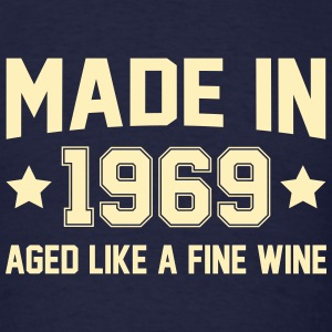 Made In 1969 Aged Like A Fine Wine T-Shirts - Men's T-Shirt