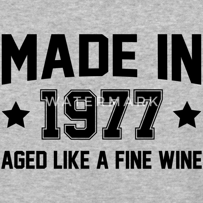 Made In 1977 Aged Like A Fine Wine T-Shirts - Baseball T-Shirt