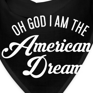 Oh God i am the American Dream Caps - Bandana