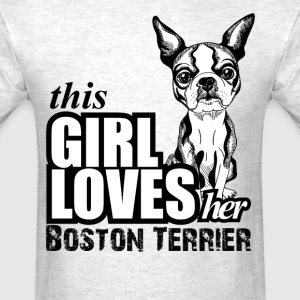 this girl loves her boston terrier T-Shirts - Men's T-Shirt