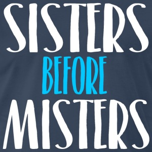 Sisters Before Misters T-Shirts - Men's Premium T-Shirt