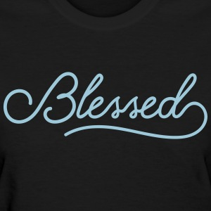 I'm Blessed - Women's T-Shirt