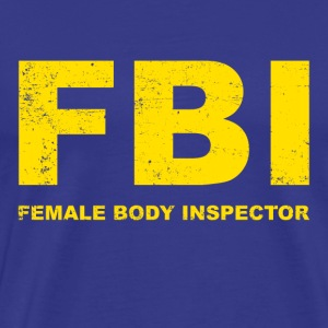 Female Body Inspector - Men's Premium T-Shirt