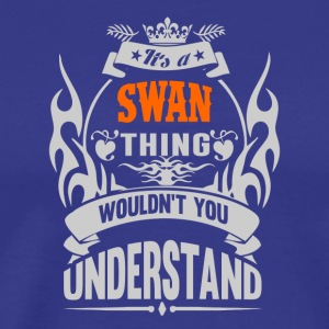 IT'S A SWAN THING TSHIRT - Men's Premium T-Shirt