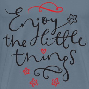 Enjoy The Little Things T-Shirts - Men's Premium T-Shirt