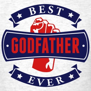 Best Godfather Ever T-Shirts - Men's T-Shirt