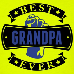 Best Grandpa Ever T-Shirts - Men's T-Shirt