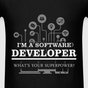 Software developer - I'm a software developer, wha - Men's T-Shirt