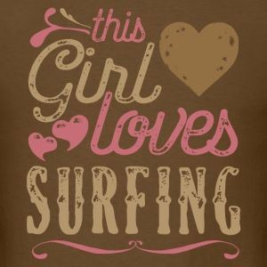 This Girl Loves Surfing Surfer T-Shirts - Men's T-Shirt