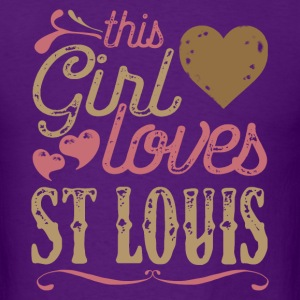 This Girl Loves St Louis Saint Louis T-Shirts - Men's T-Shirt