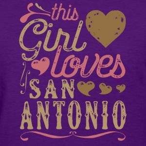 This Girl Loves San Antonio T-Shirts - Women's T-Shirt