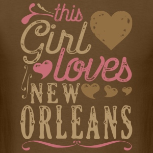 This Girl Loves New Orleans T-Shirts - Men's T-Shirt