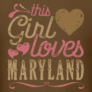 This Girl Loves Maryland T-Shirts - Men's T-Shirt