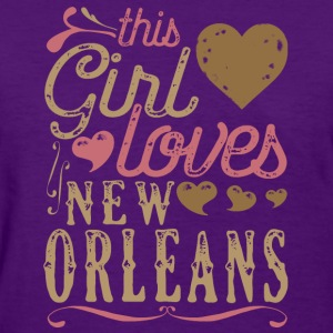 This Girl Loves New Orleans T-Shirts - Women's T-Shirt