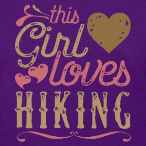 This Girl Loves Hiking T-Shirts - Women's T-Shirt