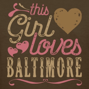 This Girl Loves Baltimore T-Shirts - Women's T-Shirt