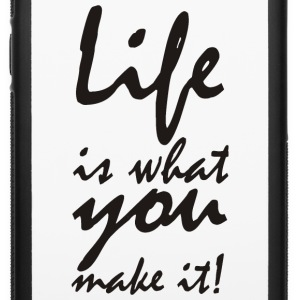 life is what you make it Phone & Tablet Cases - iPhone 6/6s Rubber Case