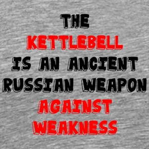 Kettlebll vs Weakness - Men's Premium T-Shirt