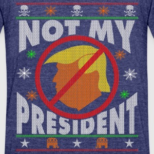 Trump Not My President Ugly Christmas sweater T-Shirts - Unisex Tri-Blend T-Shirt by American Apparel