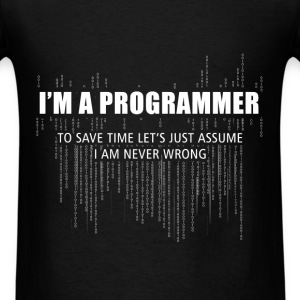 Programmer - I'm a programmer to save time let's j - Men's T-Shirt