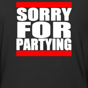 Sorry For Partying - Baseball T-Shirt