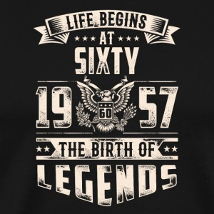 Life Begins At Sixty The Birth Of Legends tshirt - Men's Premium T-Shirt