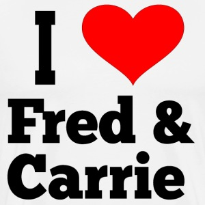 I Love Fred And Carrie - Portlandia T-Shirts - Men's Premium T-Shirt
