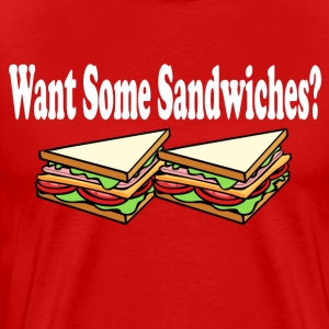 Want Some Sandwiches? Bad Santa T-Shirts - Men's Premium T-Shirt