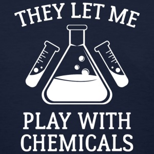 Play With Chemicals - Women's T-Shirt