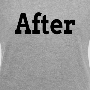 BEFORE AFTER TRANSFORMATION FAMILY GYM WORKOUT T-Shirts - Women´s Roll Cuff T-Shirt