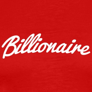 Billionaire - Men's Premium T-Shirt