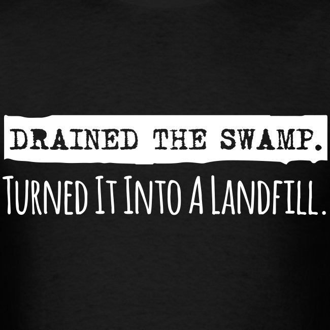 Drained the Swamp