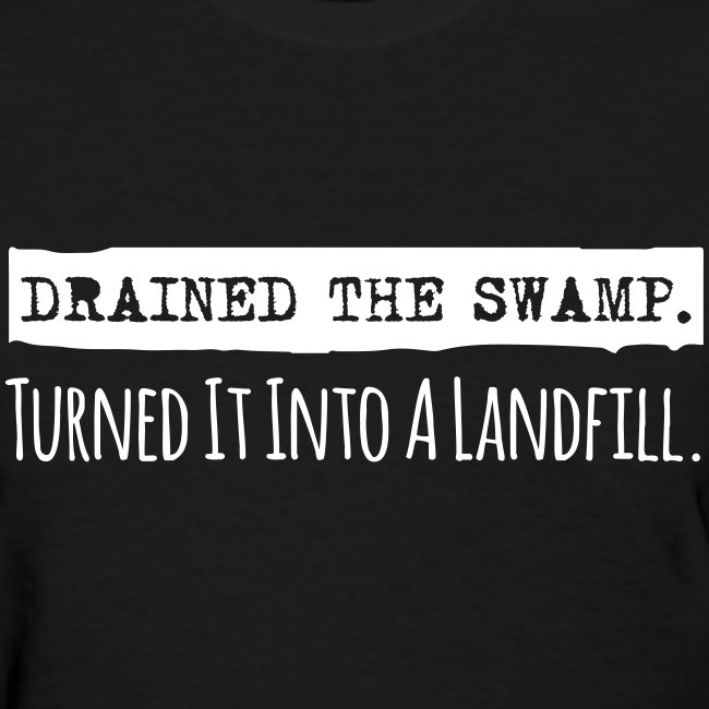 Drained the Swamp (Women)