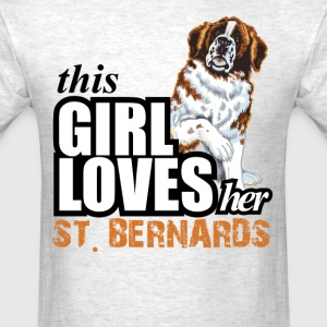 This Girl Loves-Her St Bernards T-Shirts - Men's T-Shirt