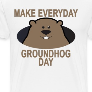 make_everyday_groundhog_day_ - Men's Premium T-Shirt