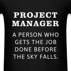 Project manager - A person who gets the job done b - Men's T-Shirt