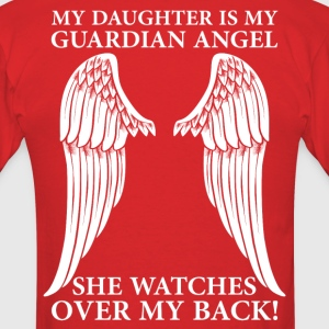 My Daughter Is My Guardian Angel T-Shirts - Men's T-Shirt