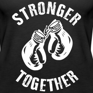 Stronger Together Tanks - Women's Premium Tank Top