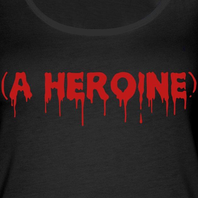 A Heroine - Glitter - Women's Premium Tank Top