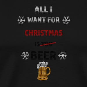 All i whant is Beer - Men's Premium T-Shirt